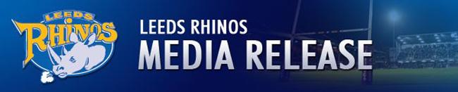 Leeds Rhinos Media Release